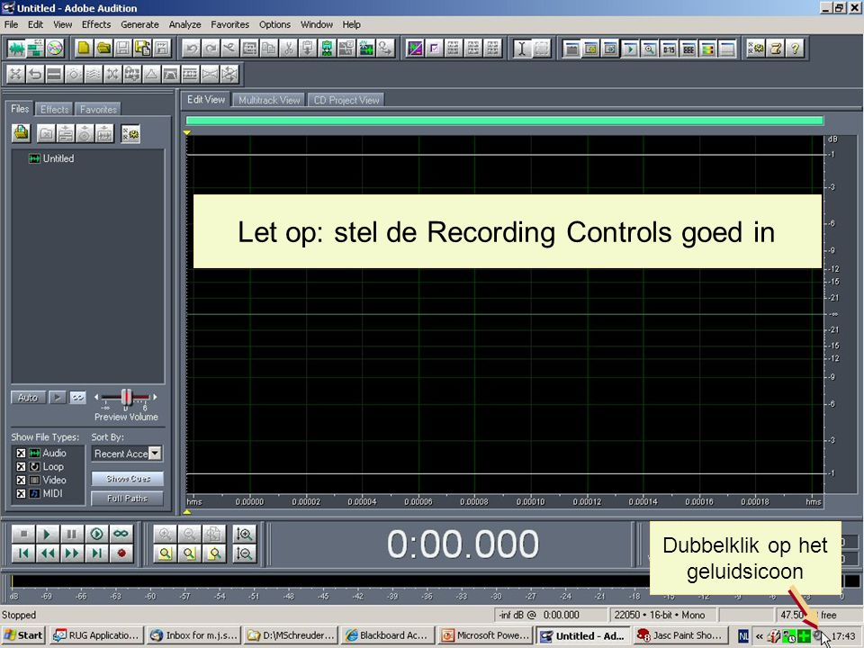 Let op: stel de Recording Controls goed in