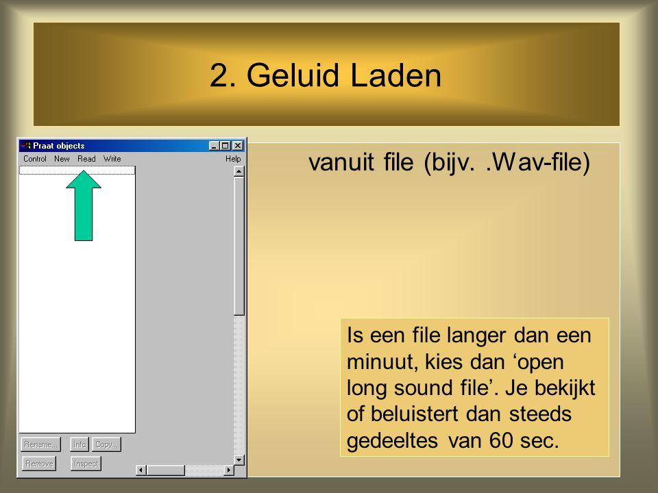 2. Geluid Laden vanuit file (bijv. .Wav-file)