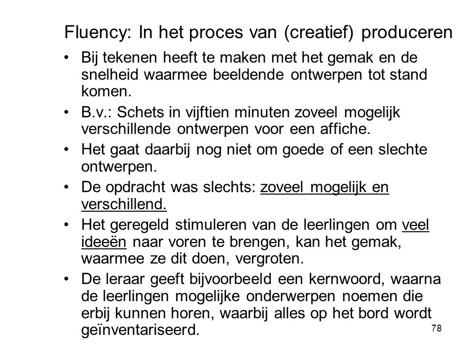 Fluency: In het proces van (creatief) produceren