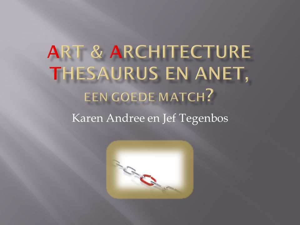 Art & Architecture Thesaurus en Anet, een goede match