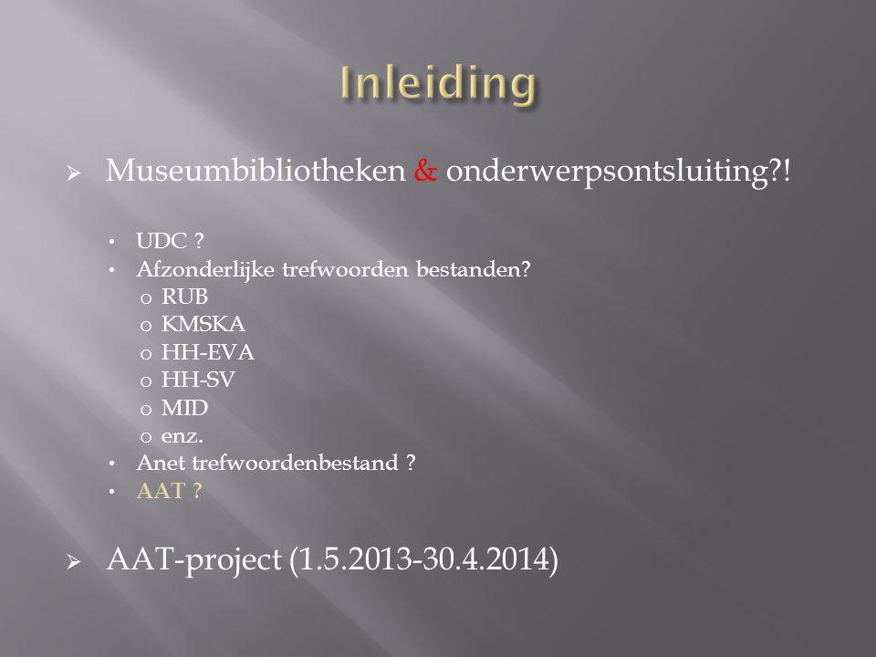 Inleiding Museumbibliotheken & onderwerpsontsluiting !