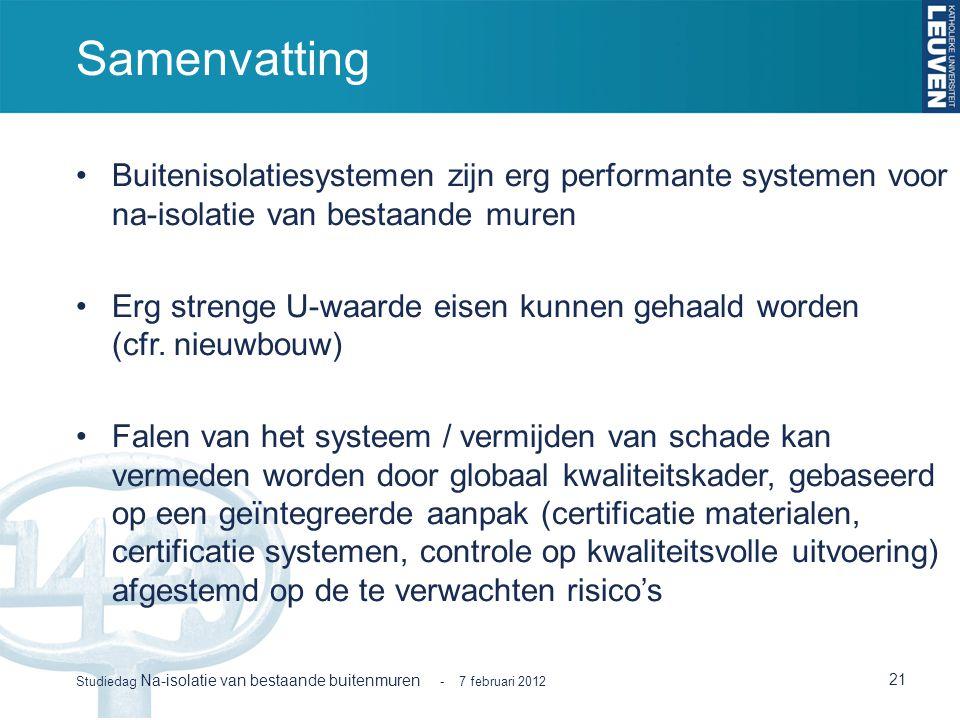 Samenvatting Buitenisolatiesystemen zijn erg performante systemen voor na-isolatie van bestaande muren.