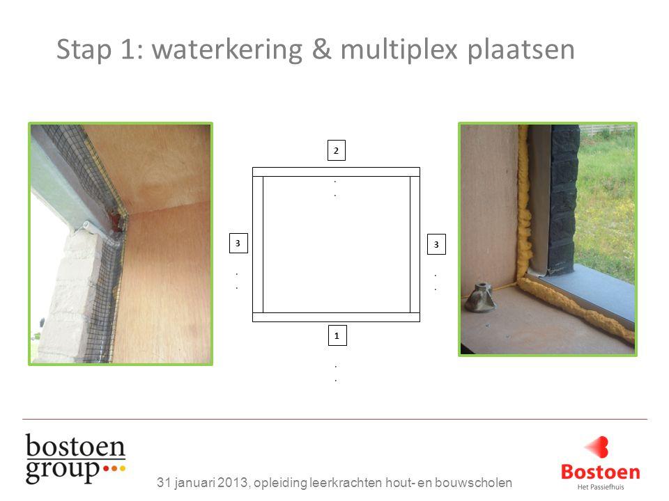Stap 1: waterkering & multiplex plaatsen