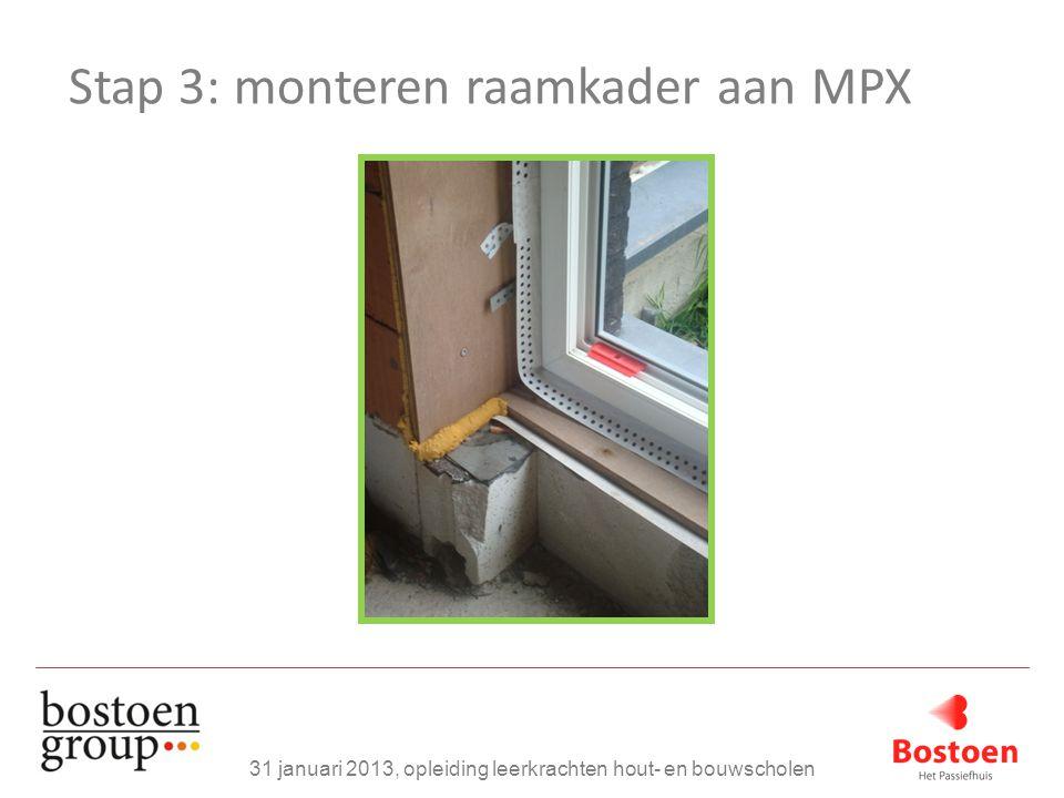 Stap 3: monteren raamkader aan MPX