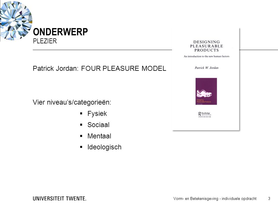 onderwerp Plezier Patrick Jordan: FOUR PLEASURE MODEL