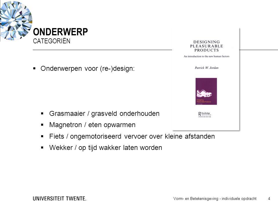 onderwerp categoriën Onderwerpen voor (re-)design: