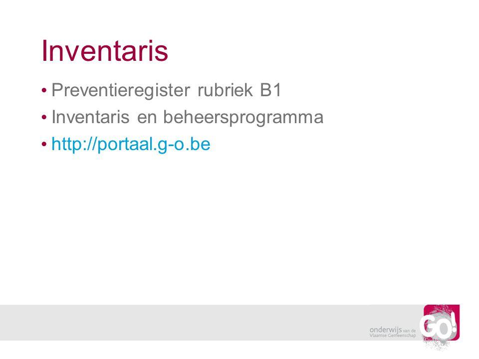 Inventaris Preventieregister rubriek B1 Inventaris en beheersprogramma