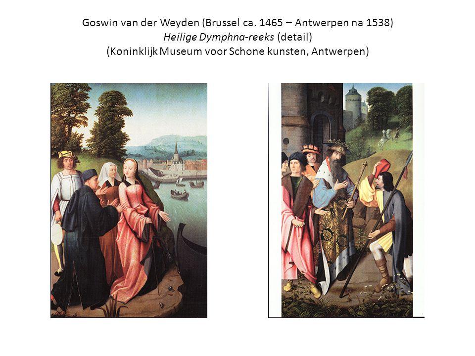 Goswin van der Weyden (Brussel ca