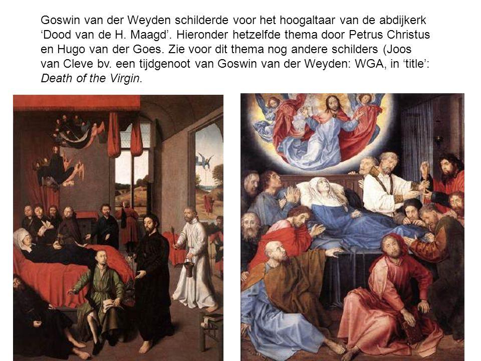 Goswin van der Weyden schilderde voor het hoogaltaar van de abdijkerk 'Dood van de H.
