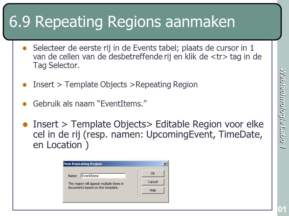 6.9 Repeating Regions aanmaken