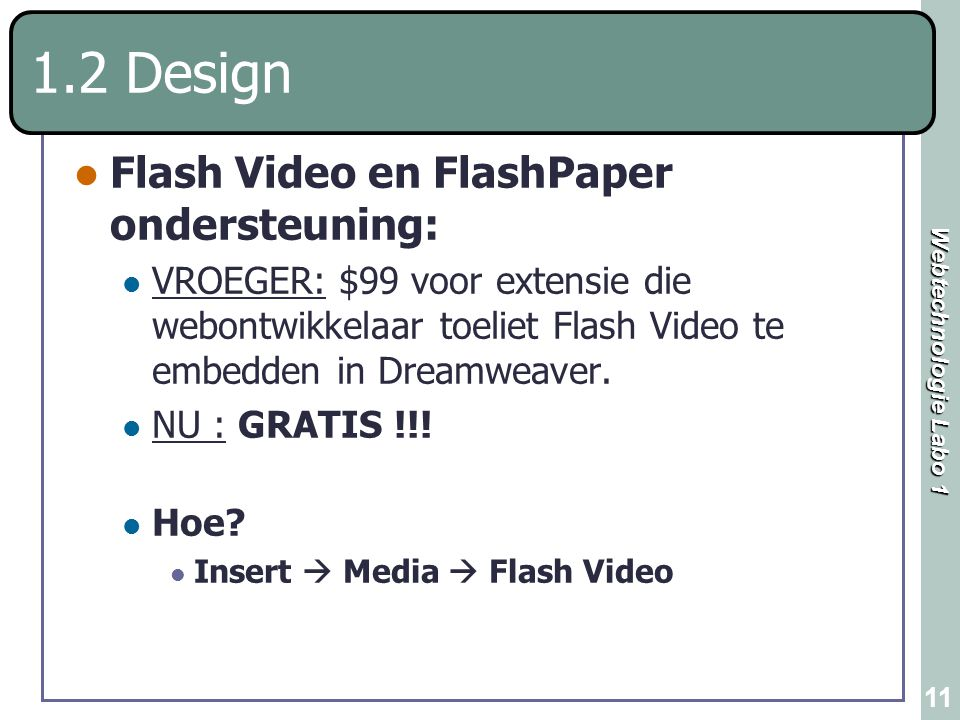 1.2 Design Flash Video en FlashPaper ondersteuning: