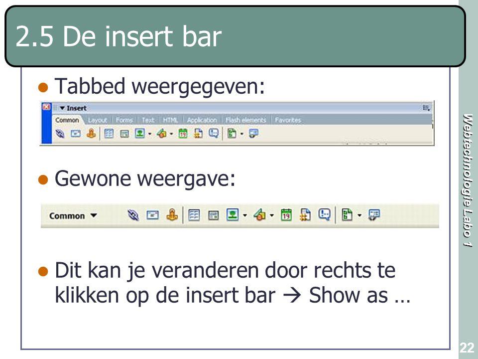 2.5 De insert bar Tabbed weergegeven: Gewone weergave: