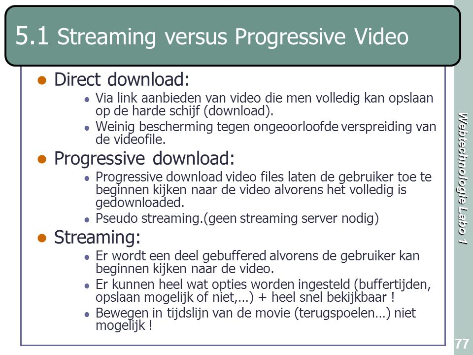 5.1 Streaming versus Progressive Video