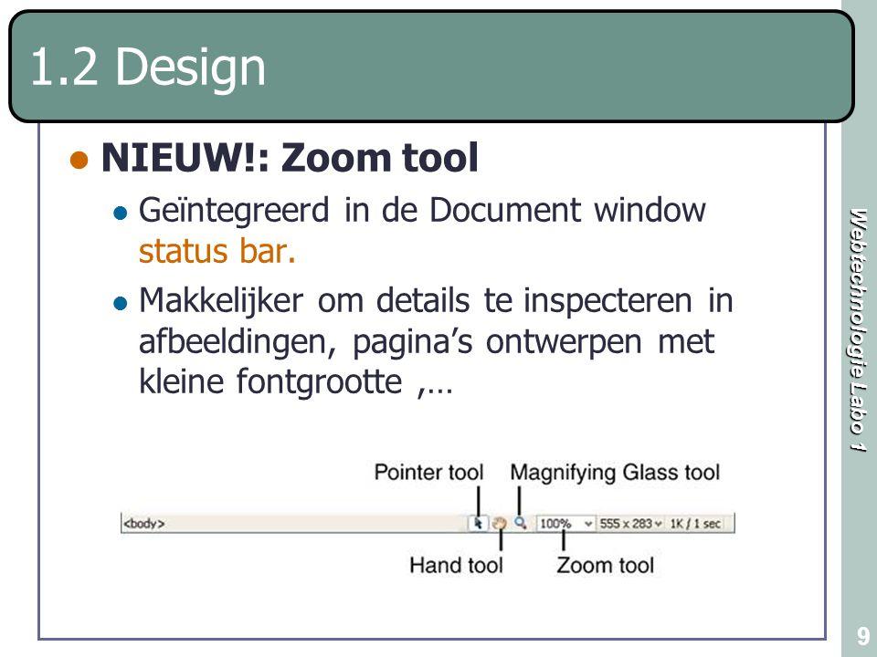 1.2 Design NIEUW!: Zoom tool