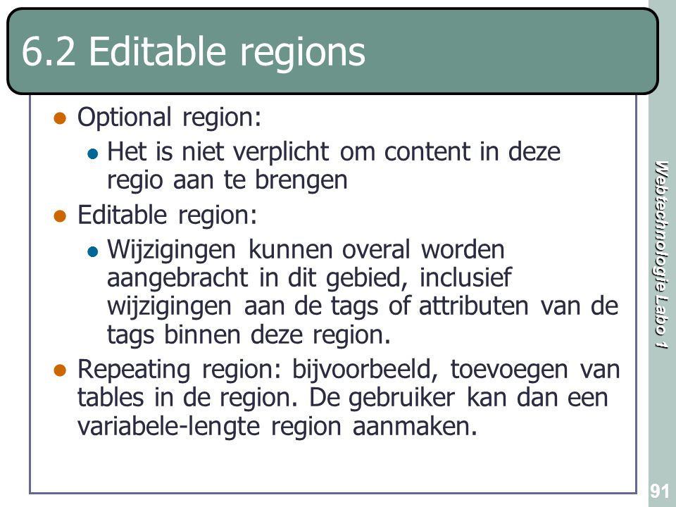 6.2 Editable regions Optional region:
