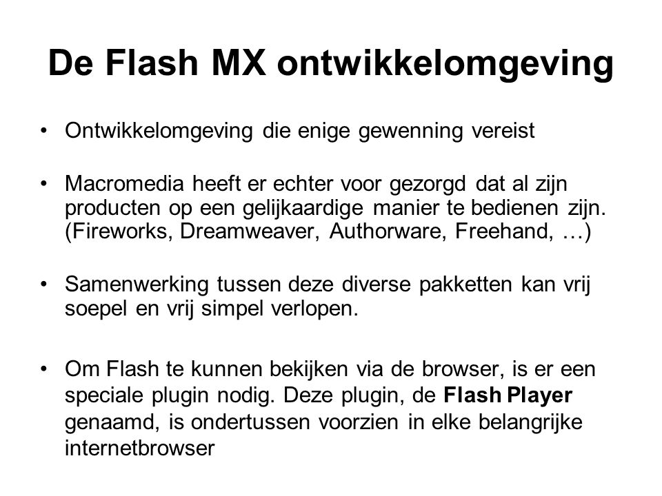 De Flash MX ontwikkelomgeving