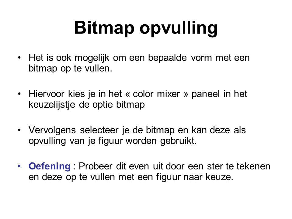 Bitmap opvulling Het is ook mogelijk om een bepaalde vorm met een bitmap op te vullen.