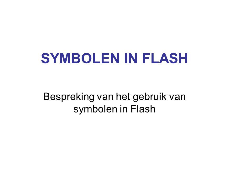 Bespreking van het gebruik van symbolen in Flash