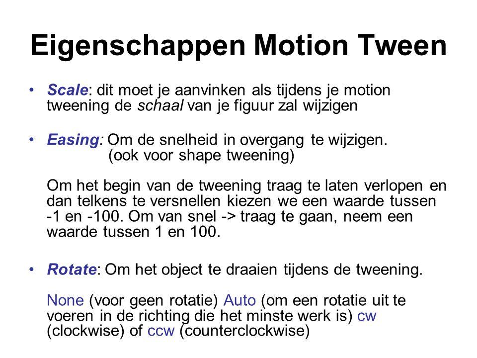 Eigenschappen Motion Tween