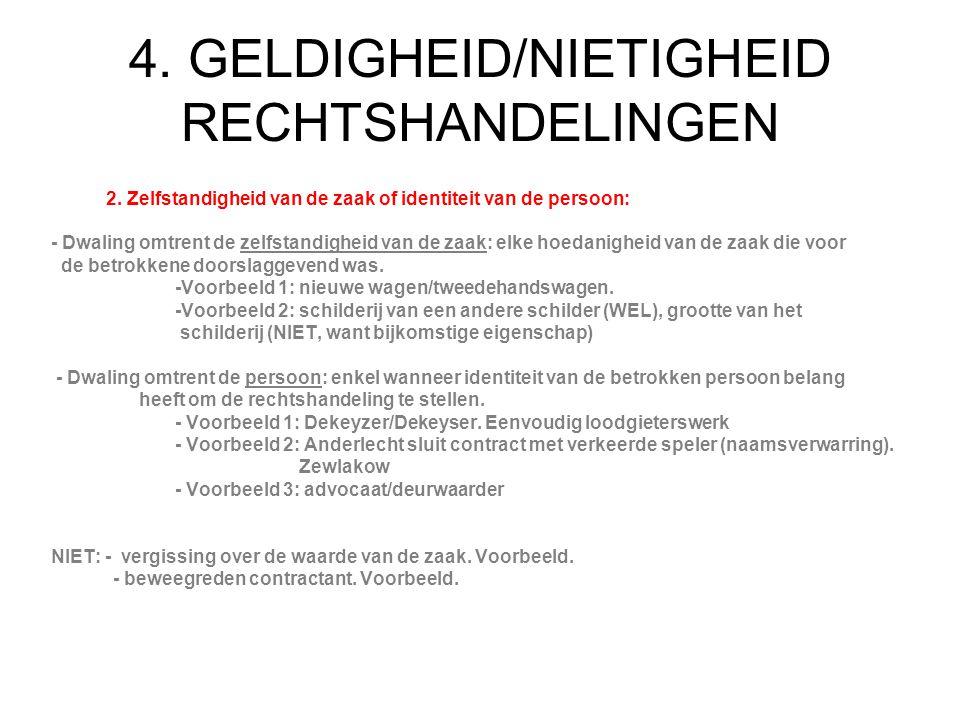 4. GELDIGHEID/NIETIGHEID RECHTSHANDELINGEN