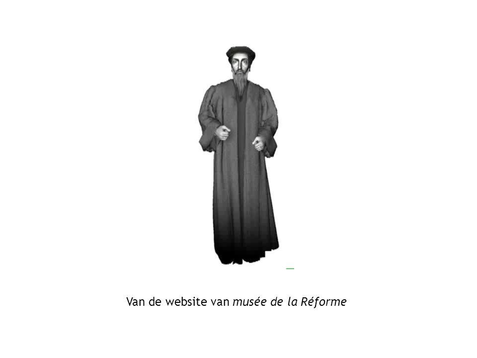 Van de website van musée de la Réforme