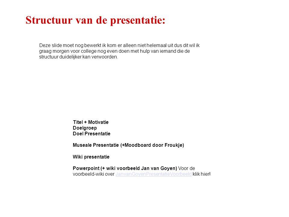 Structuur van de presentatie: