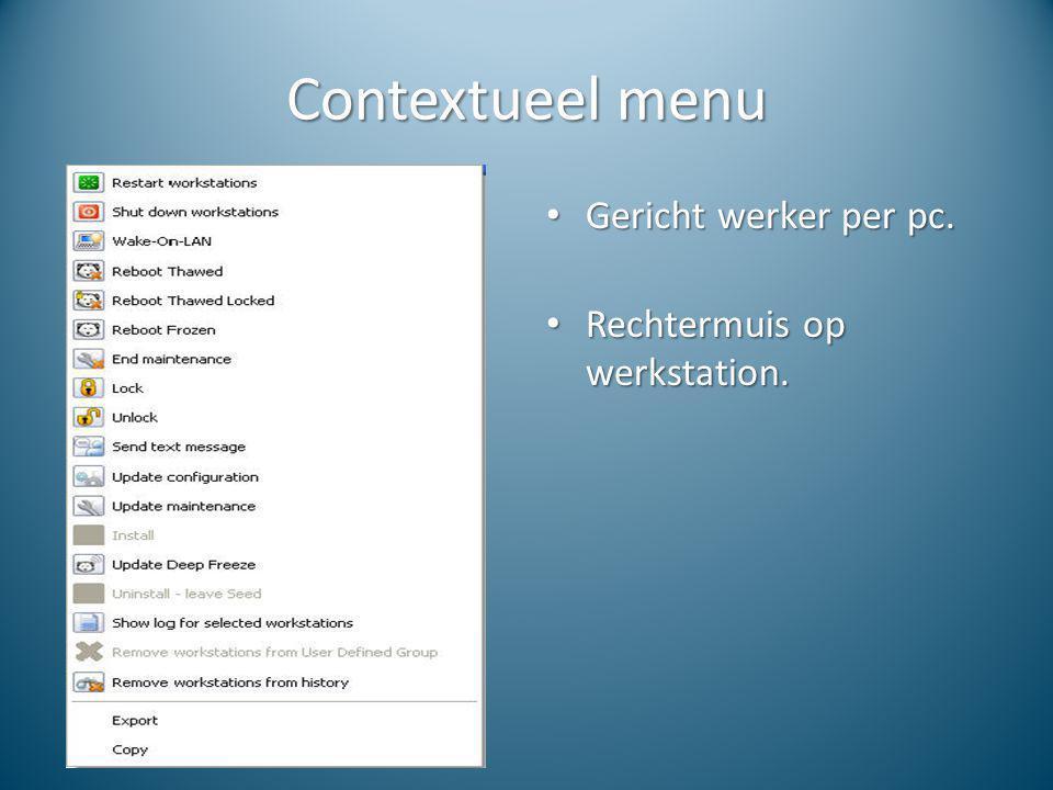 Contextueel menu Gericht werker per pc. Rechtermuis op werkstation.
