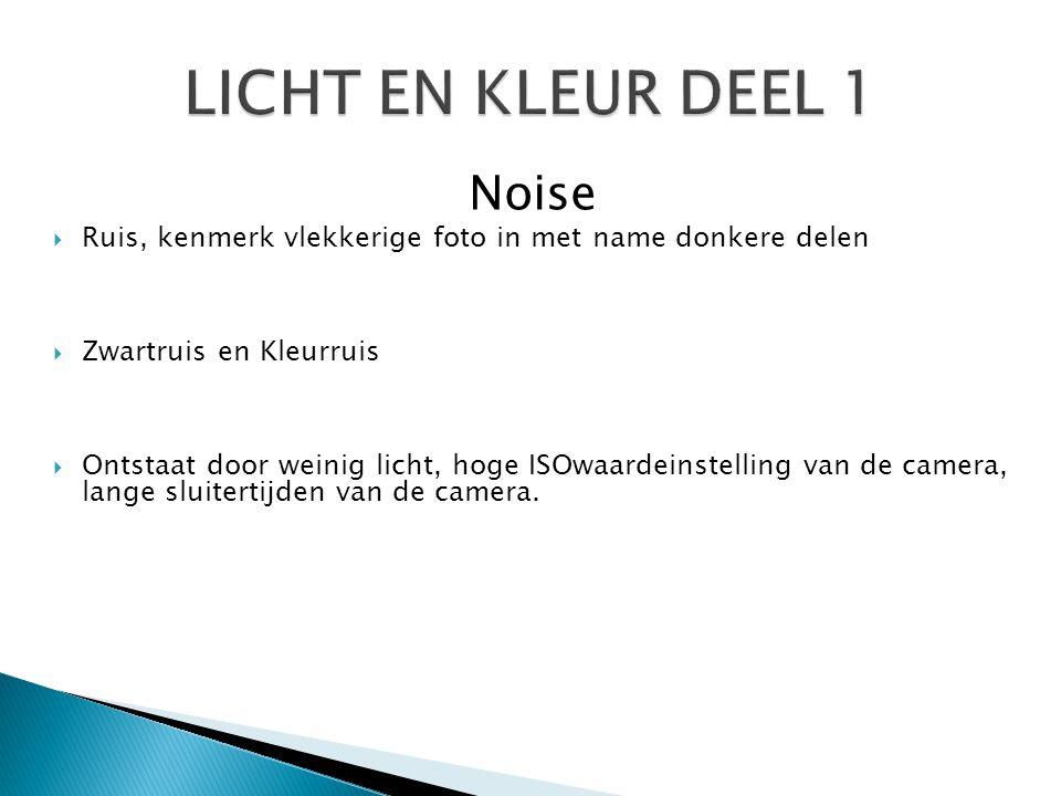 LICHT EN KLEUR DEEL 1 Noise