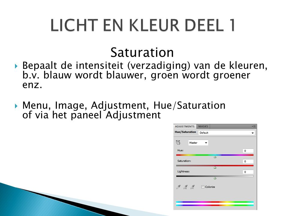 LICHT EN KLEUR DEEL 1 Saturation