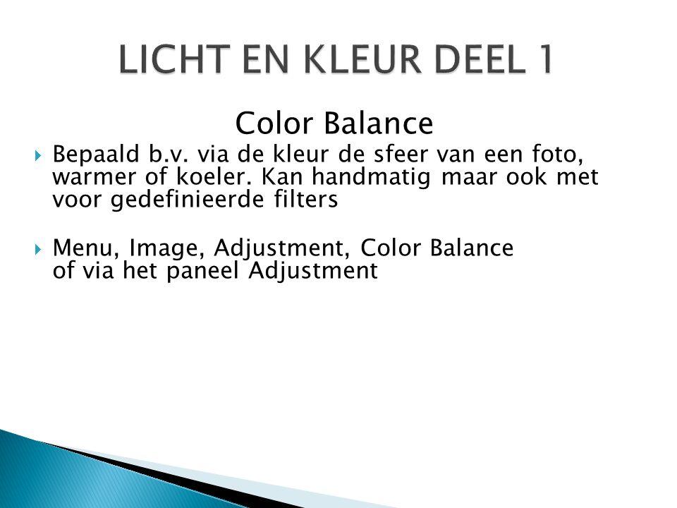 LICHT EN KLEUR DEEL 1 Color Balance