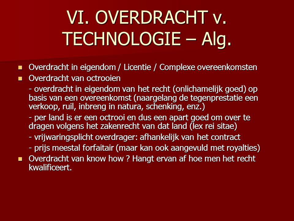 VI. OVERDRACHT v. TECHNOLOGIE – Alg.