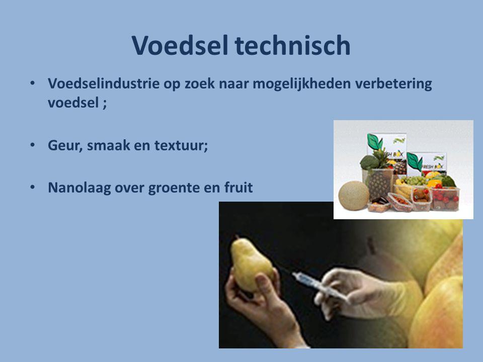 Voedsel technisch Voedselindustrie op zoek naar mogelijkheden verbetering voedsel ; Geur, smaak en textuur;