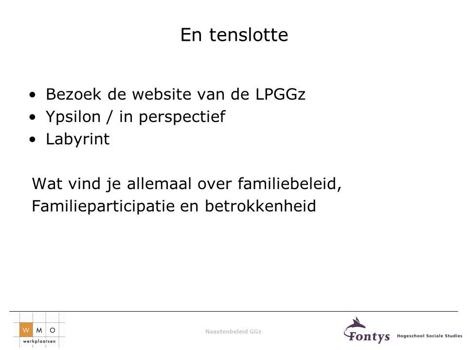 En tenslotte Bezoek de website van de LPGGz Ypsilon / in perspectief