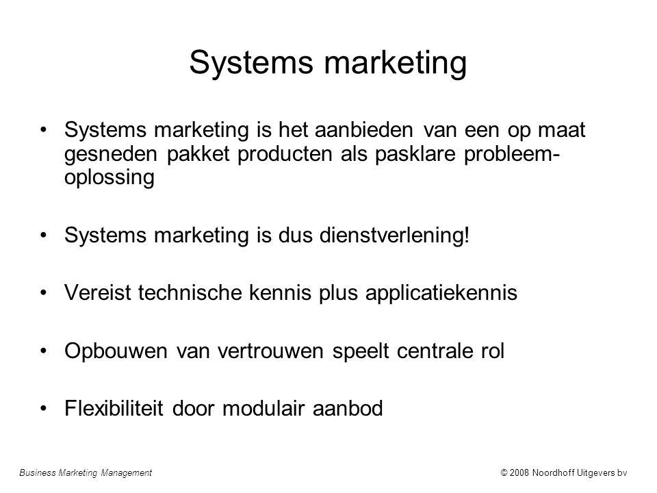Systems marketing Systems marketing is het aanbieden van een op maat gesneden pakket producten als pasklare probleem-oplossing.