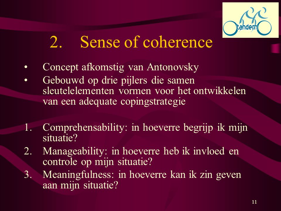 Sense of coherence Concept afkomstig van Antonovsky