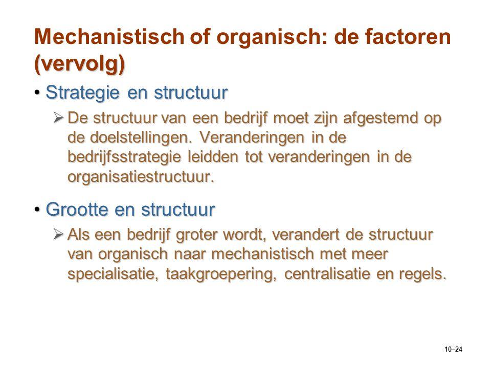 Mechanistisch of organisch: de factoren (vervolg)