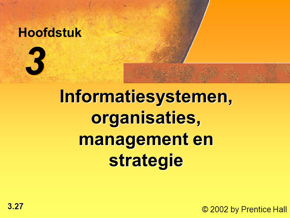Informatiesystemen, organisaties, management en strategie