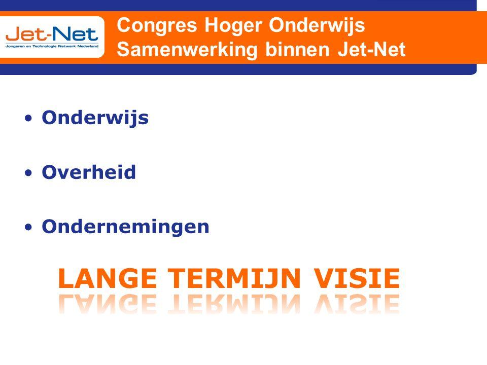 Congres Hoger Onderwijs Samenwerking binnen Jet-Net