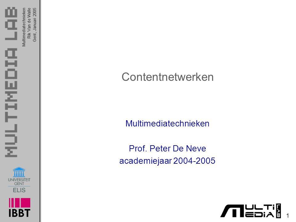 Multimediatechnieken Prof. Peter De Neve academiejaar 2004-2005