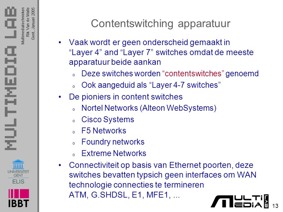 Contentswitching apparatuur