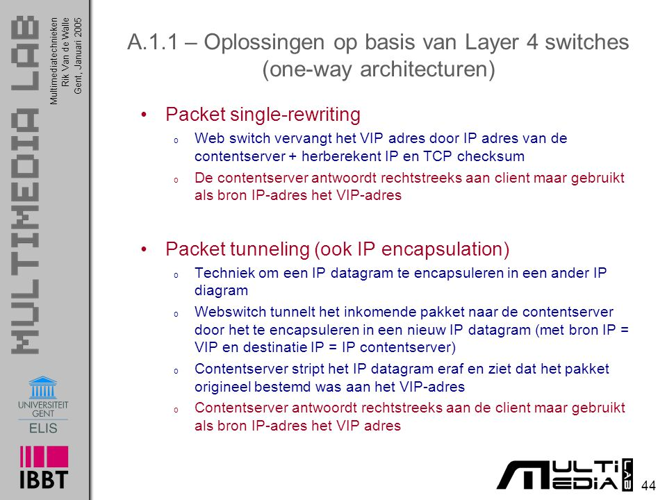 A.1.1 – Oplossingen op basis van Layer 4 switches (one-way architecturen)