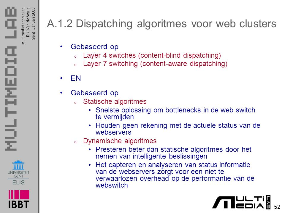 A.1.2 Dispatching algoritmes voor web clusters