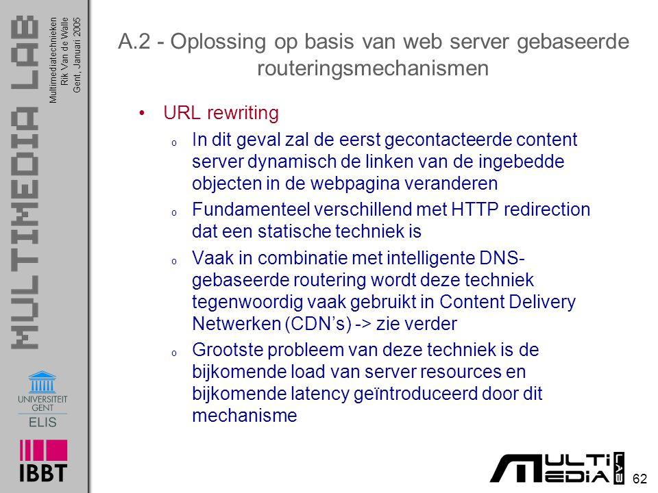 A.2 - Oplossing op basis van web server gebaseerde routeringsmechanismen