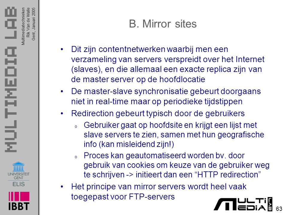 B. Mirror sites