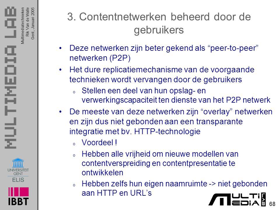 3. Contentnetwerken beheerd door de gebruikers