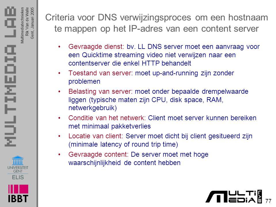 Criteria voor DNS verwijzingsproces om een hostnaam te mappen op het IP-adres van een content server