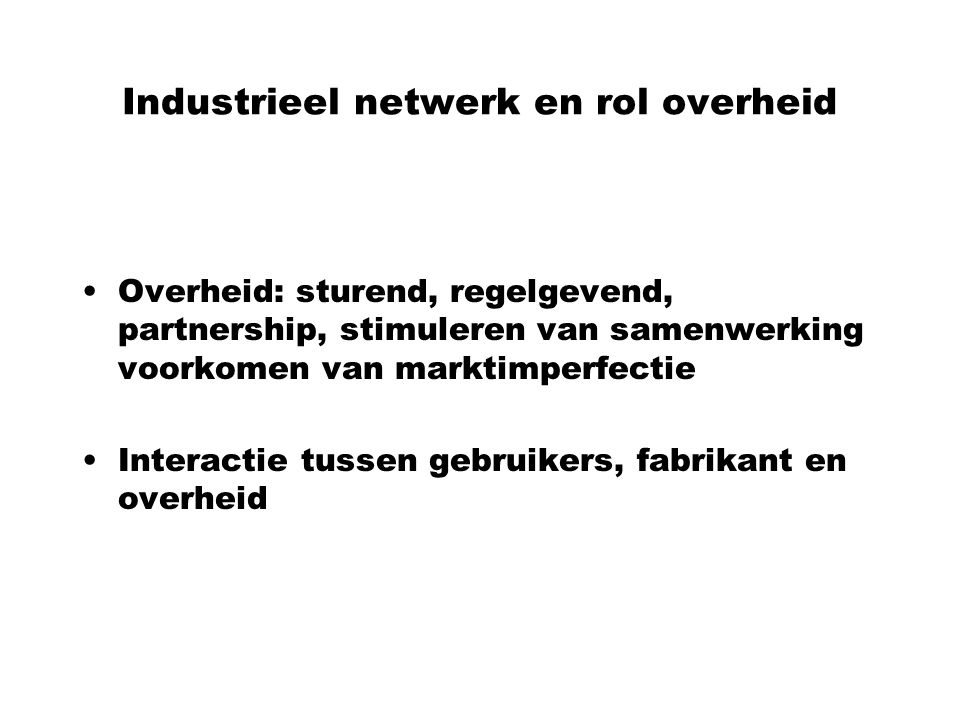 Industrieel netwerk en rol overheid