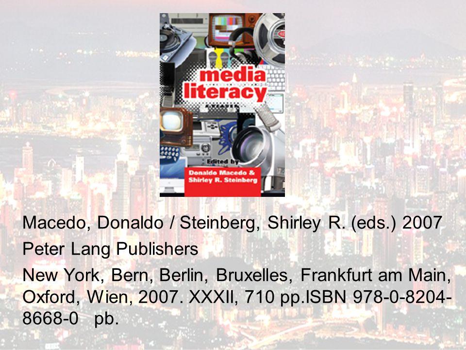 Macedo, Donaldo / Steinberg, Shirley R. (eds.) 2007