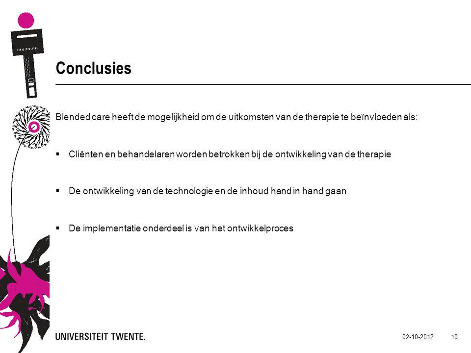 Conclusies Blended care heeft de mogelijkheid om de uitkomsten van de therapie te beïnvloeden als: