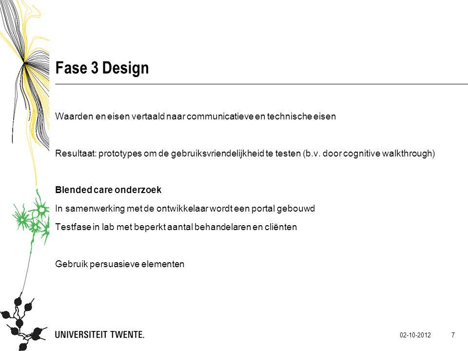 Fase 3 Design Waarden en eisen vertaald naar communicatieve en technische eisen.